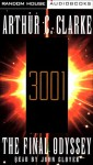 3001: The Final Odyssey - Arthur C. Clarke, John Glover