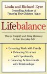 Lifebalance - Linda Eyre, Richard Eyre