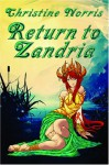 Return to Zandria - Christine Norris