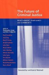 Future of Criminal Justice, the - Resettlement, Chaplaincy and Community - Christopher Jones, Peter Sedgewick, Peter Sedgwick