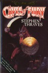 Caves Of Fury - Stephen Thraves