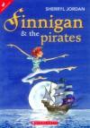 Finnigan & the Pirates - Sherryl Jordan