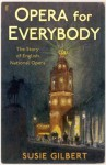 An Opera For Everybody - Sandra M. Gilbert