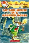 Cat and Mouse in a Haunted House (Turtleback) - Geronimo Stilton, Elisabetta Dami, Larry Keys
