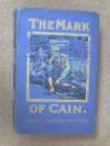 The Mark Of Cain - E.P. FINNEMORE