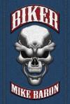 Biker - Mike Baron