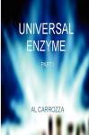 Universal Enzyme - Al Carrozza