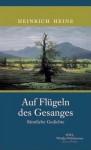 Auf Flügeln des Gesangs. Sämtliche Gedichte - Heinrich Heine, Erhard Weidl