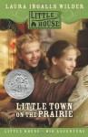 Little Town on the Prairie (Other Format) - Laura Ingalls Wilder, Garth Williams