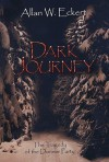Dark Journey - Allan W. Eckert