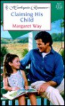 Claiming His Child - Margaret Way