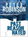 Past Reason Hated: A Novel of Suspense - Peter Robinson, James Langton