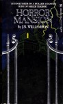 Horror Mansion - J.N. Williamson