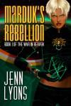 Marduk's Rebellion - Jenn Lyons