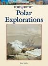 Polar Explorations - Don Nardo