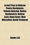 Israel Prize in Hebrew Poetry Recipients - Books LLC