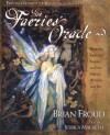The Faeries' Oracle - Brian Froud, Jessica Macbeth