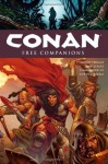 Conan, Vol. 9: Free Companions - Timothy Truman, Joe Kubert, Tomás Giorello
