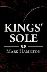 Kings' Sole - Mark Hamilton