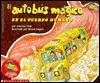 El autobús mágico en el cuerpo humano - Joanna Cole, Bruce Degen