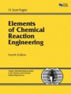 Elements of Chemical Reaction Engineering (4th Edition) - H. Scott Fogler