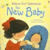 The New Baby (Usborne First Experiences) - Anne Civardi, Michelle Bates, Stephen Cartwright