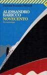 Novecento: un monologo - Alessandro Baricco