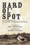 Hard Ol' Spot - Mike Heffernan, Steve Vernon