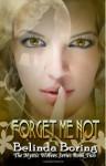 Forget Me Not: Mystic Wolves - Belinda Boring