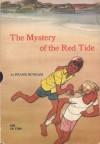 Mystery of the Red Tide - Frank Bonham
