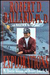 Exploratons: My Quest for Adventure and Discovery Under the Sea - Robert D. Ballard, Malcolm McConnell