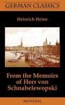 From the Memoirs of Herr Von Schnabelewopski (German Classics) - Heinrich Heine, Andrew Moore, Charles Godfrey Leland