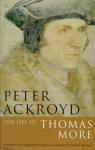 Life Of Thomas More - Peter Ackroyd