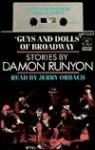 Guys and Dolls of Broadway: Stories by Damon Runyon - Damon Runyon