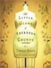Little Giant of Aberdeen County (Audio) - Tiffany Baker, Carrington MacDuffie