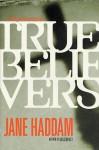 True Believers - Jane Haddam