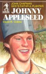 Johnny Appleseed: God's Faithful Planter, John Chapman - David R. Collins