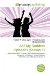 Ah! My Goddess Episodes (Season 1) - Agnes F. Vandome, John McBrewster, Sam B Miller II