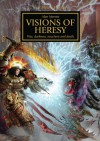 Horus Heresy: Visions of Heresy - Alan Merrett