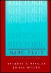 Rhetoric Made Plain - Anthony C. Winkler, Jo Ray McCuen-Metherell