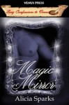Magic Mirror - Alicia Sparks
