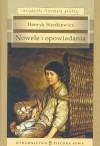 Nowele i opowiadania - Henryk Sienkiewicz