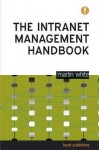 Intranet Governance Handbook - Martin White