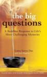 The Big Questions: A Buddhist Response To Life's Most Challenging Mysteries - Surya Das, Jack Maguire