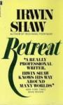 Retreat - Irwin Shaw