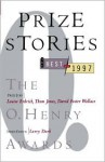 Prize Stories: The Best of 1997: The O. Henry Awards - Larry Dark