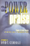 The Power of Praise: Choral Book - David T. Clydesdale