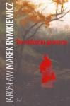 Do widzenia gawrony - Jarosław Marek Rymkiewicz