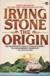 The Origin - Irving Stone