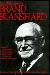The Philosophy of Brand Blanshard - Brand Blanshard, Paul Arthur Schilpp